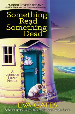 Something Read, Something Dead: A Lighthouse Library Mystery