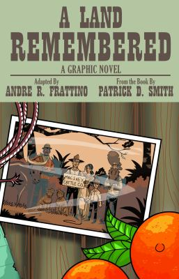A Land Remembered: The Graphic Novel