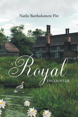 A Royal Encounter