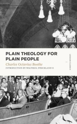 Plain Theology for Plain People (Lexham Classics)