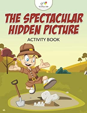 The Spectacular Hidden Picture Activity Book