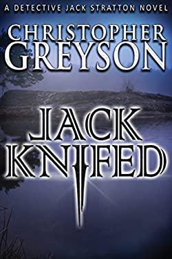 Jack Knifed (Jack Stratton Detective)