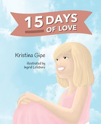 15 Days of Love