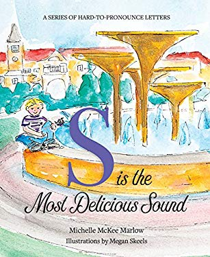 S is the Most Delicious Sound