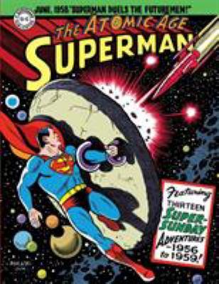 Superman: The Atomic Age Sundays Volume 3 (1956-1959)
