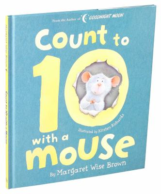 Count to 10 With a Mouse (Margaret Wise Brown Classics)