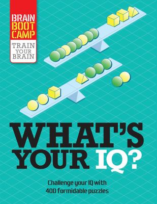 What's Your IQ? (Brain Boot Camp)