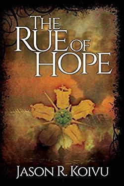 The Rue of Hope (Beyond Barlow)