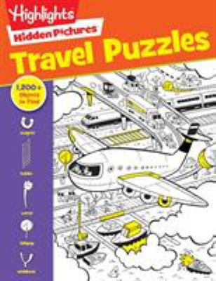 Travel Puzzles (Highlights(TM) Hidden Pictures)