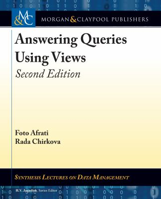 Answering Queries Using Views: Second Edition