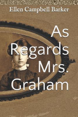 As Regards Mrs. Graham