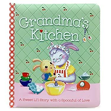 Grandma's Kitchen: Board Book (Padded Picture Book)