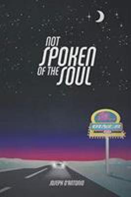 Not Spoken of the Soul