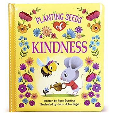 Planting Seeds of Kindness (Love You Always)