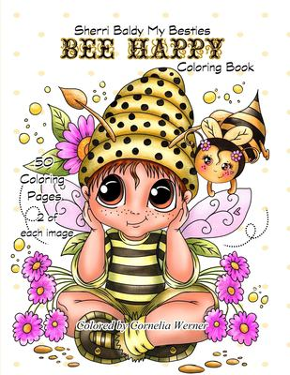 Sherri Baldy My Besties Bee Happy Coloring Book