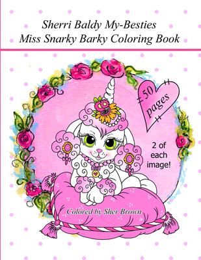 Sherri Baldy My Besties Miss Snarky Barky Coloring Book