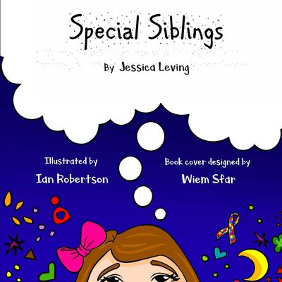 Special Siblings: Growing up with a sibling who has special needs