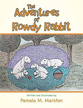The Adventures of Rowdy Rabbit