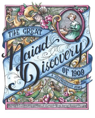 The Great Naiad Discovery of 1909: A Mermendium Story