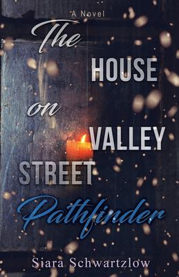 The House on Valley Street: Pathfinder