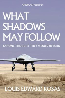 WHAT SHADOWS MAY FOLLOW (The Contact Chronicles)
