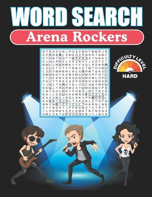 Word Search Arena Rockers: Hard Word Search Puzzle Books For Adults