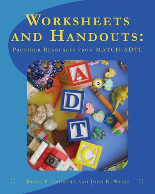 Worksheets and Handouts: Provider Resources from MATCH-ADTC