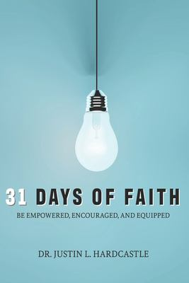 31 Days of Faith: Empowering, Encouraging & Equipping