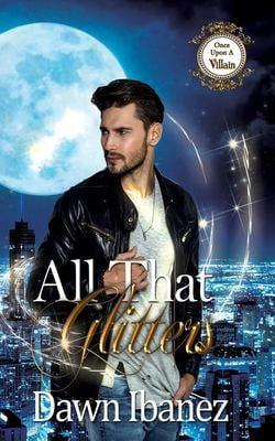 All That Glitters (Once Upon a Villain)
