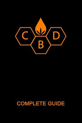 CBD Complete Guide Book: Ultimate CBD Oil Tutorial. Medial Researches, Practical Implications, Benefits, Side Effects, Diseases, History, Future, How