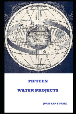FIFTEEN WATER PROJECTS