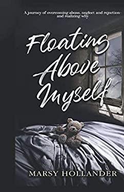 Floating Above Myself