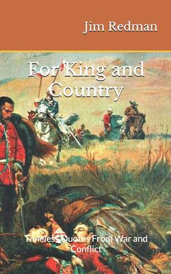 For King and Country: Timeless Quotes From War and Conflict