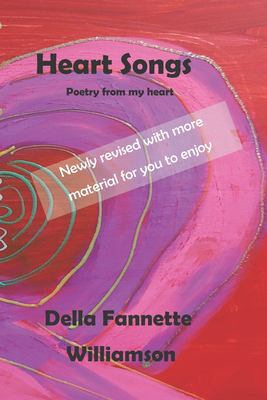 Heart Songs: Poetry From My Heart