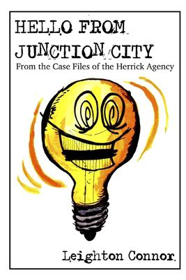 Hello from Junction City (From the Case Files of the Herrick Agency)