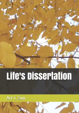 Life's Dissertation