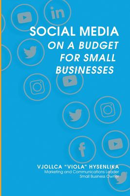 Social Media on a Budget for Small Businesses