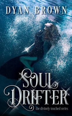 Soul Drifter (Divinely Touched)