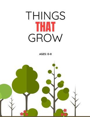 THINGS THAT GROW: Alpha26 Learn To Read Series