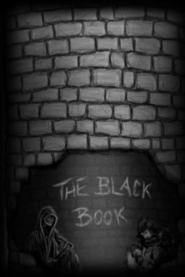 The Black Book: With Love From Dane And The Skeleton Crew (The Color Books)