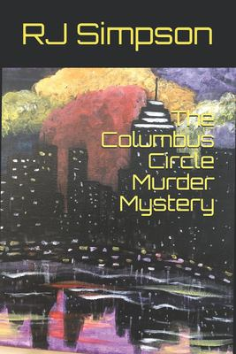 The Columbus Circle Murder Mystery