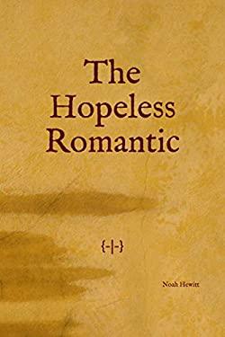 The Hopeless Romantic