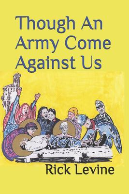 Though An Army Come Against Us