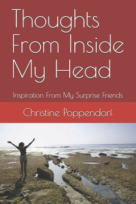 Thoughts From Inside My Head: Inspiration From My Surprise Friends (Surprise Friend Inspiration)