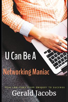 U Can Be A Networking Maniac: This is not a computer book