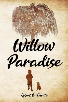 Willow Paradise