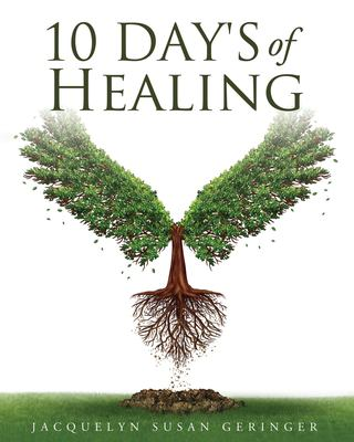 10 DAY'S OF HEALING