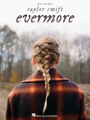 Taylor Swift - Evermore Piano/Vocal/Guitar Songbook