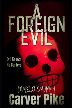 A Foreign Evil: Diablo Snuff 1