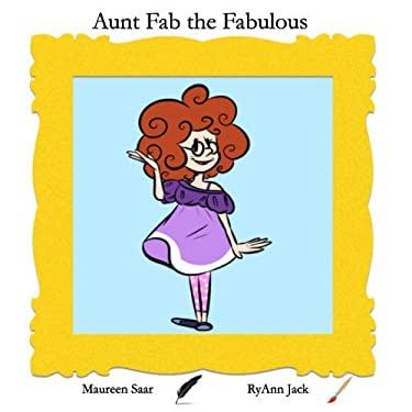 Aunt Fab the Fabulous
